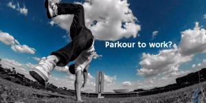 parkour to work