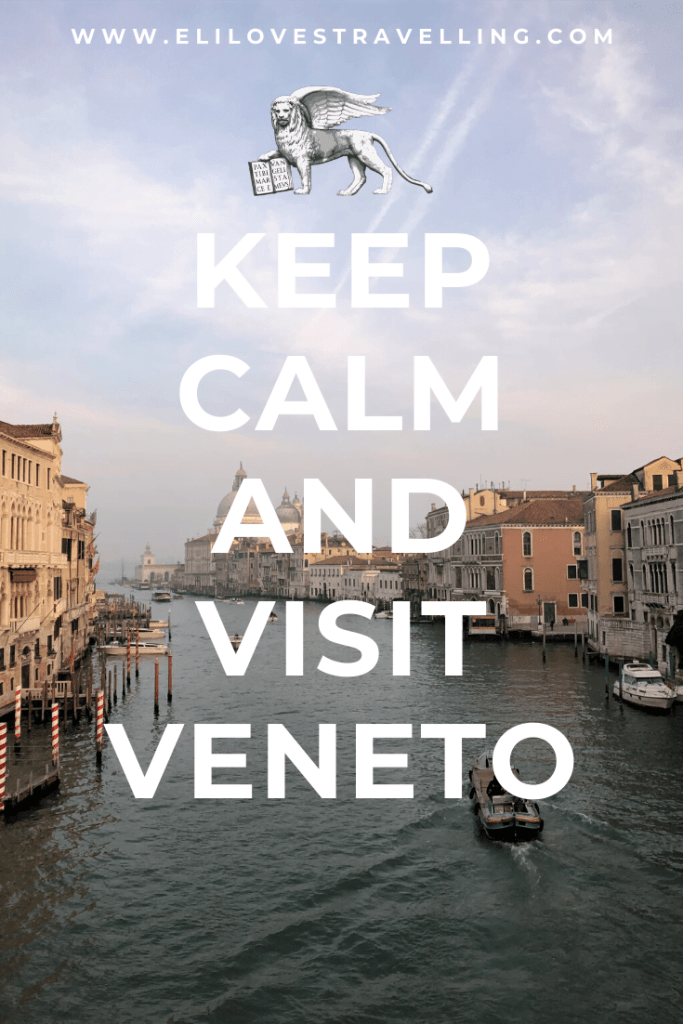 10 reasons to visit Veneto - keep calm and visit Veneto