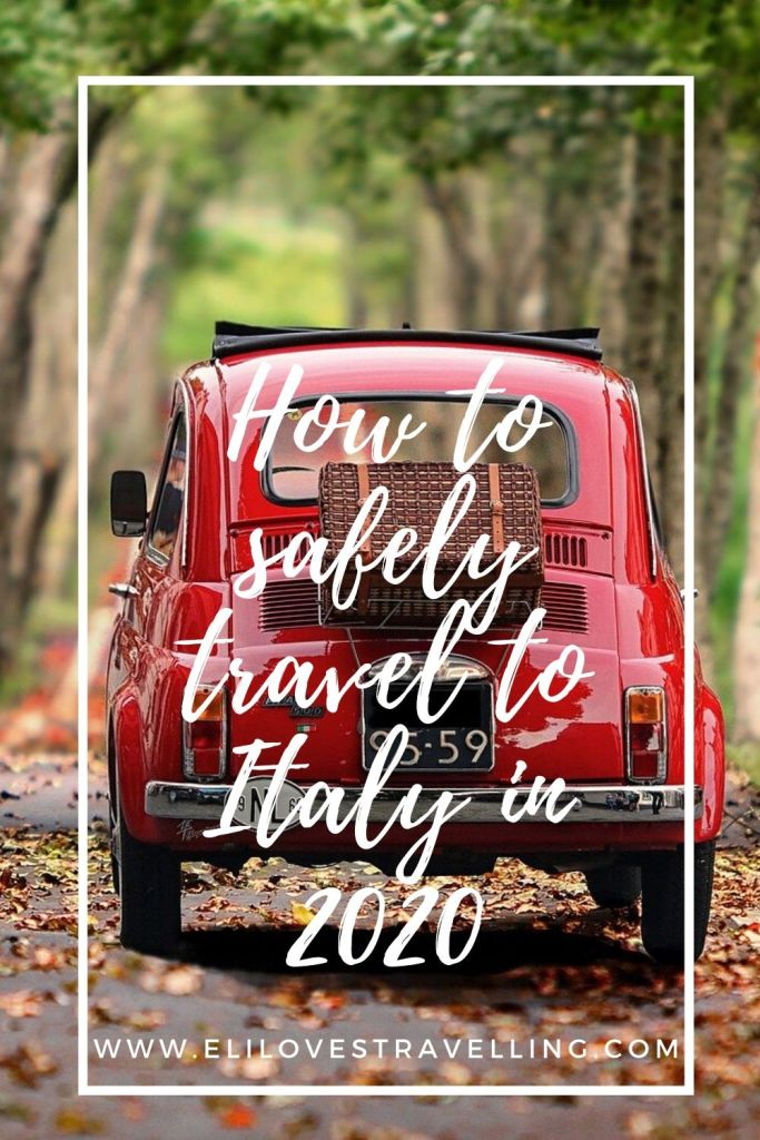 How to safely travel to Italy in 2020 2