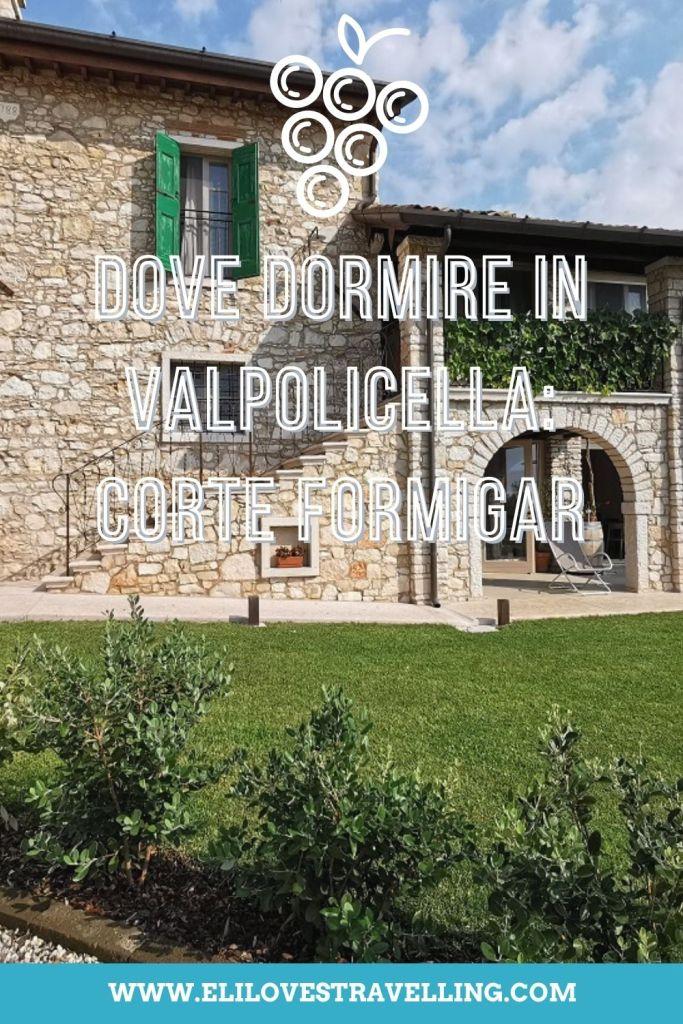 Grafica Pinterest_dove dormire in Valpolicella_Corte Formigar_con immagine della facciata