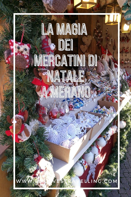 La magia dei Mercatini di Natale a Merano 3