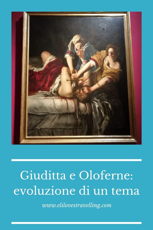 Giuditta e Oloferne: evoluzione di un tema 2