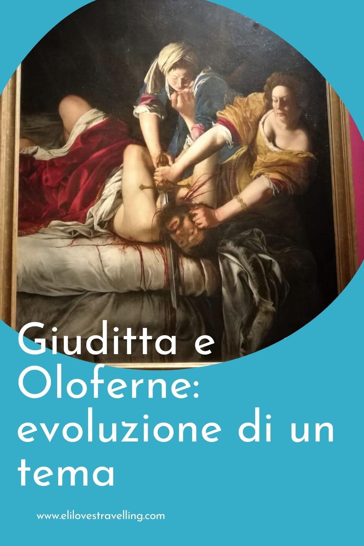 Giuditta e Oloferne: evoluzione di un tema 4