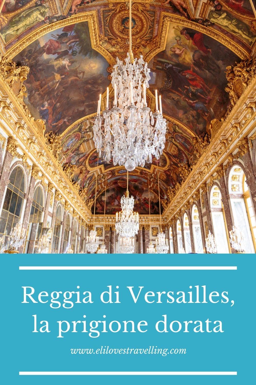 Reggia di Versailles, ricordi della prigione dorata 3