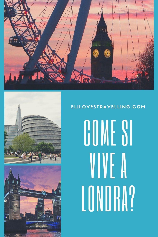 Come si vive a Londra? I pro e i contro raccontati da chi ci vive 1