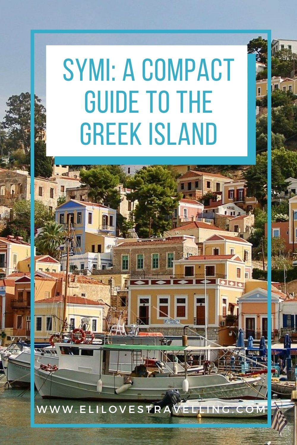 Symi: a compact guide to the Greek island 3