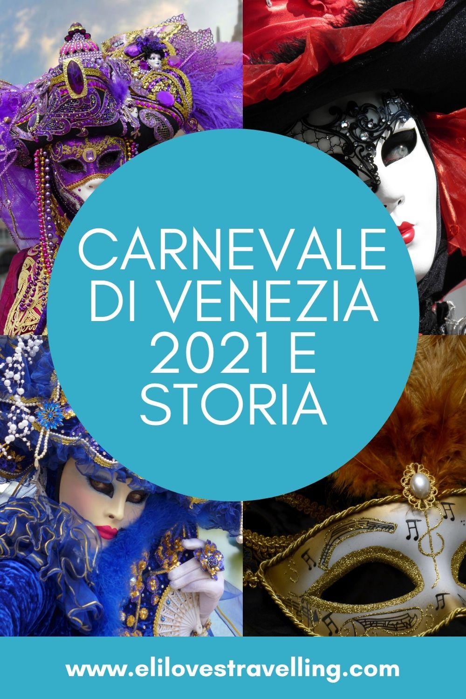 Carnevale di Venezia: dalle origini all'edizione 2021. La guida completa 3