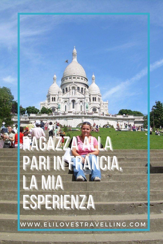 Ragazza alla pari in Francia, la mia esperienza 2