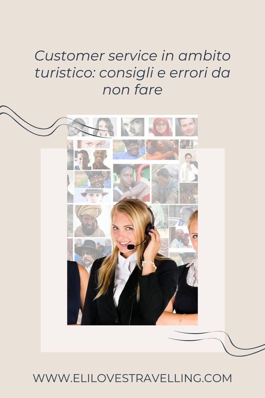 Customer service in ambito turistico: consigli e errori da non fare 2