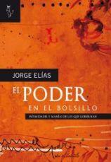 Jorge Elias - El Poder en el bolsillo (Algón Editores, España)