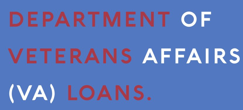 Department of Veterans Affairs (VA) Loans