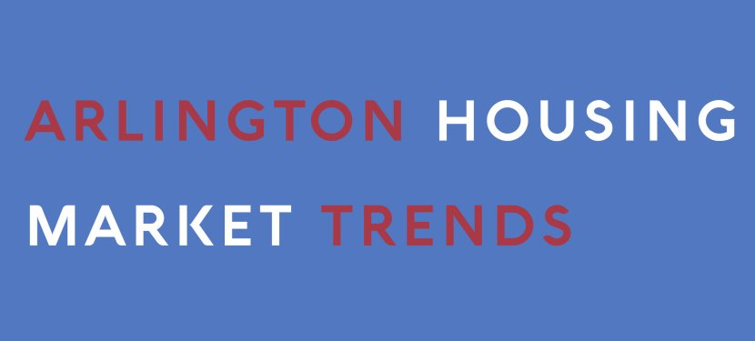 Arlington Housing Market Trends