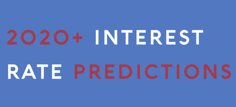 2020+ Interest Rate Predictions