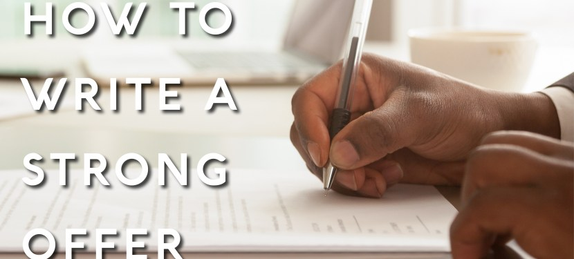 How to Write a Strong Offer