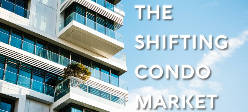 The Shifting Condo Market