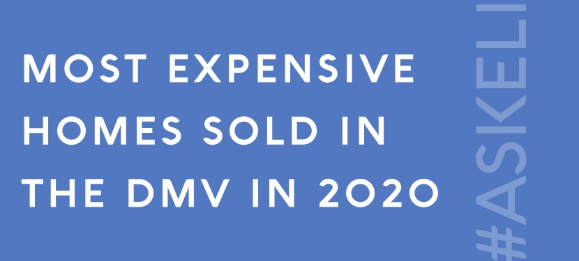 Most Expensive Homes Sold in the DMV in 2020