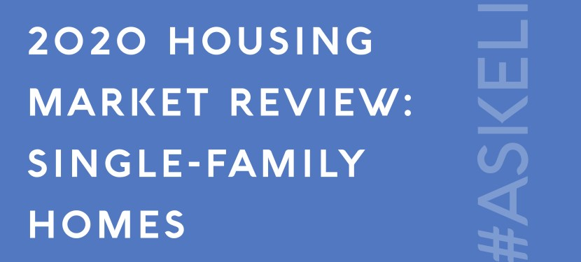 2020 Housing Market Review: Single-Family Homes