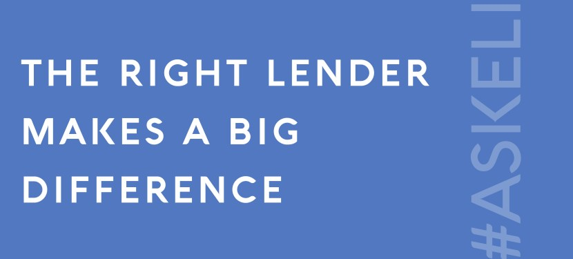 The Right Lender Makes A Big Difference