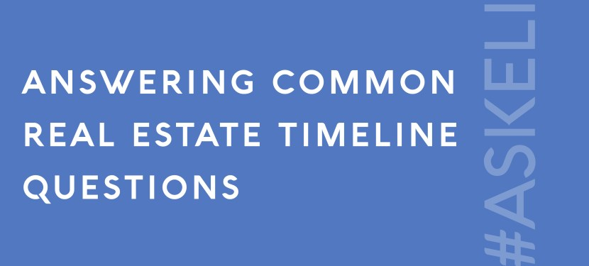 Answering Common Real Estate Timeline Questions