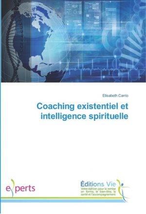 coaching existentielle intelligence spirituelle