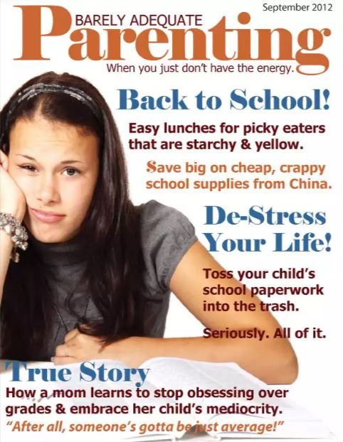 Barely Adequate Parenting Magazine -- Back to School issue Fall 2012.
