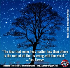 2017.07.13 - Coffee Party - Paul Farmer quote