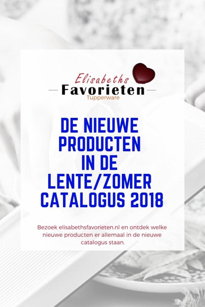 de nieuwe producten in de lente zomer catalogus 2018