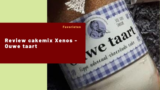 Review cakemix Xenos - Ouwe taart