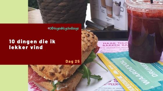 10 dingen die ik lekker vind – Blog challenge #25
