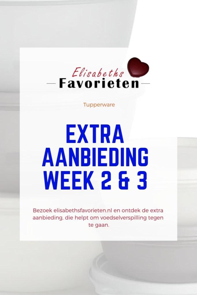 extra aanbieding week 2&3