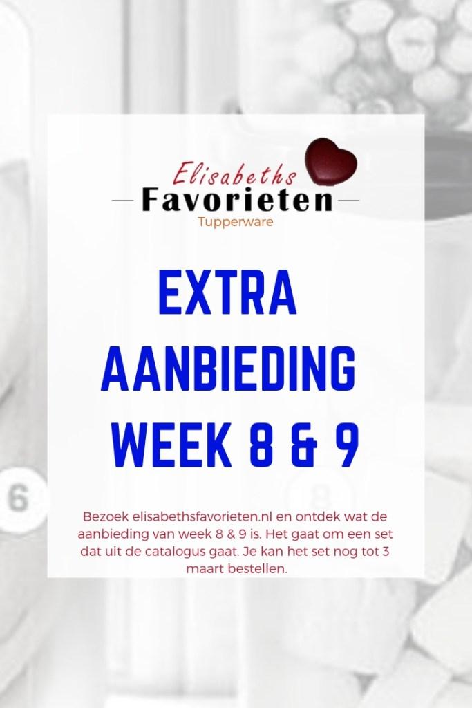 Extra aanbieding week 8 & 9