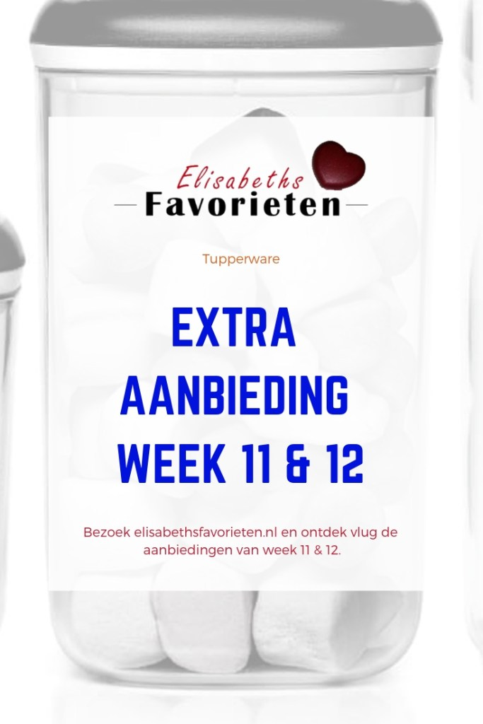 extra aanbieding week 11 & 12