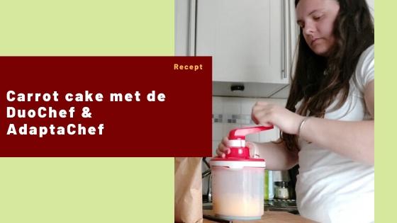 Carrot cake met de DuoChef & AdaptaChef