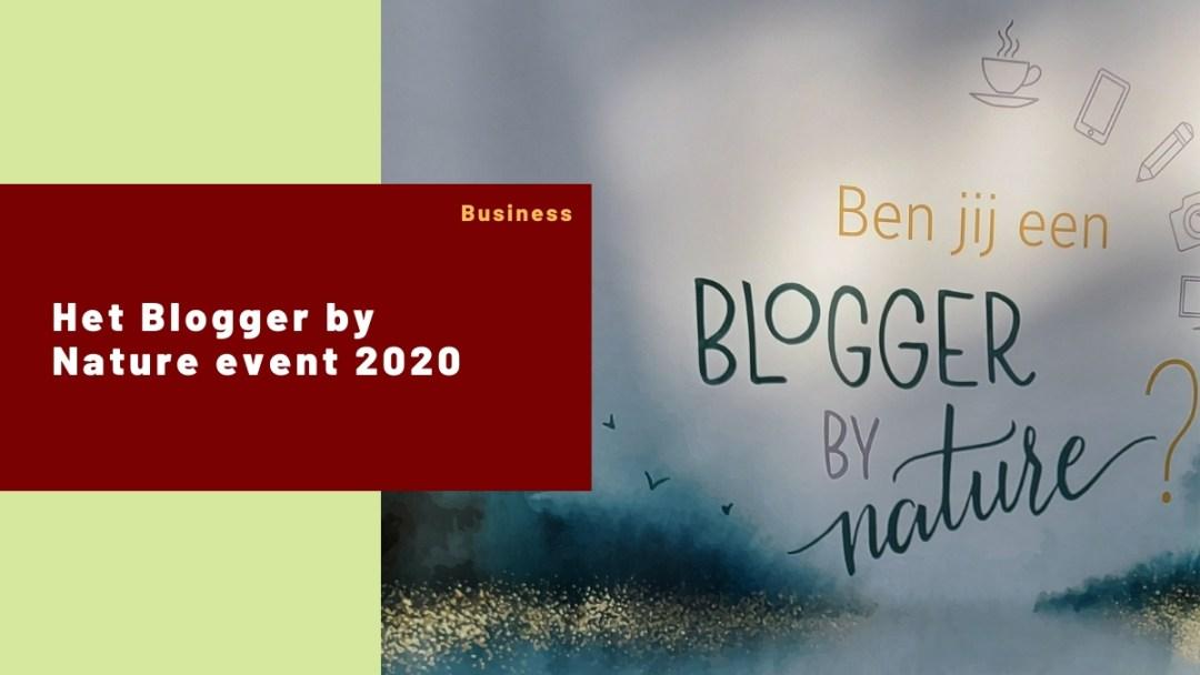 Het Blogger by nature event 2020 – mijn ervaring