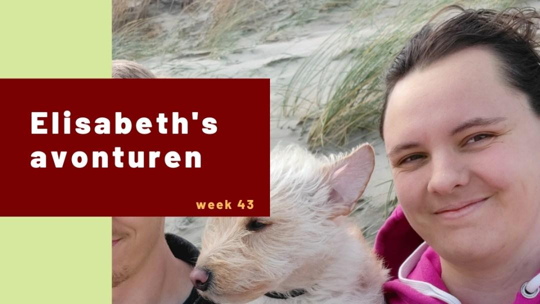 Elisabeth's avonturen week 43 – 2020