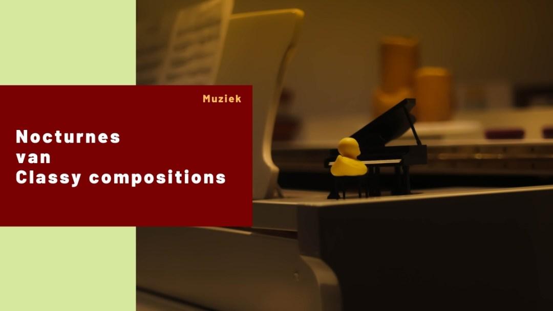 Nocturnes – Classy Compositions