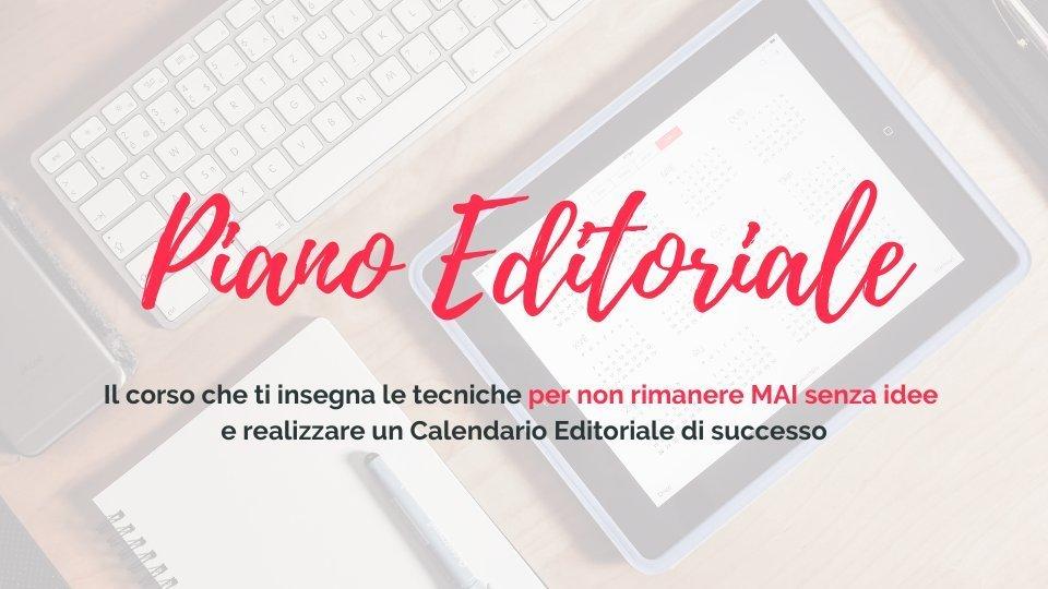 Corso: come creare un piano editoriale