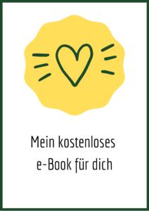 Mein kostenloses e-Book für dich