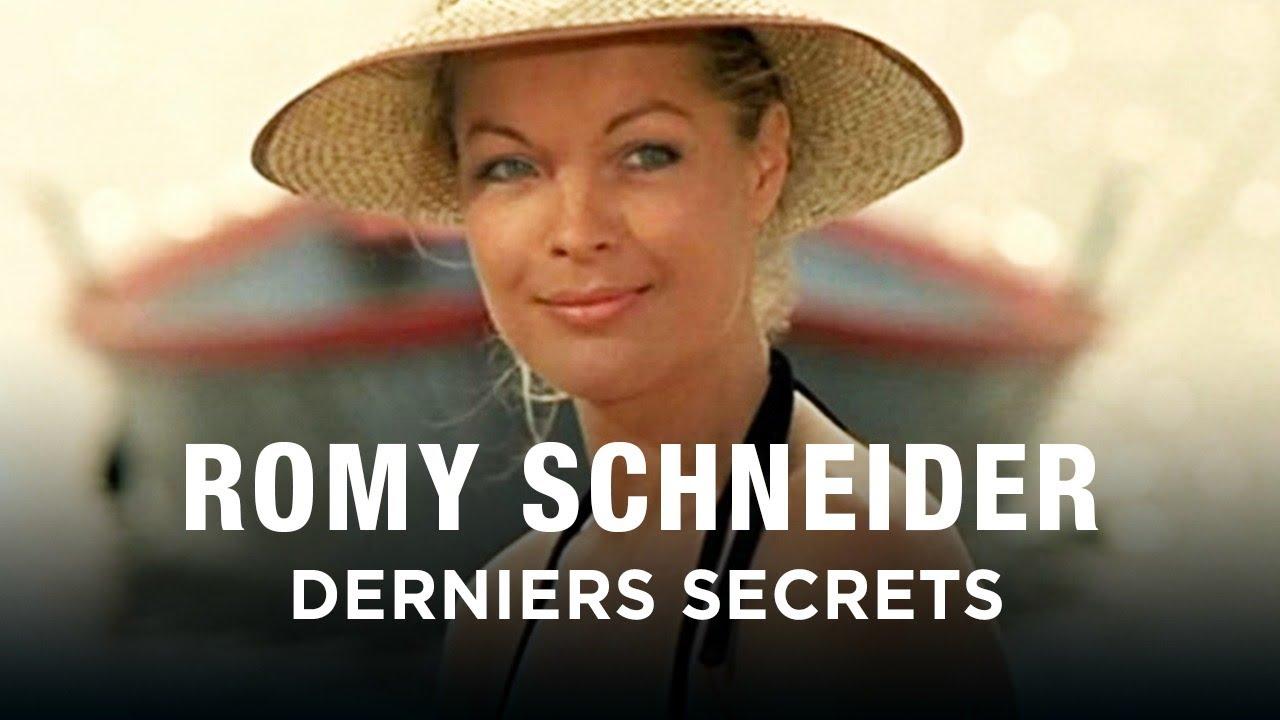 Romy Schneider. Derniers Secrets
