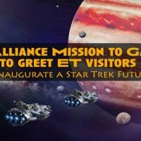 """L'Alliance rencontre nos alliés E.T. sur Ganymède pour inaugurer un """"Avenir Star Trek"""""""