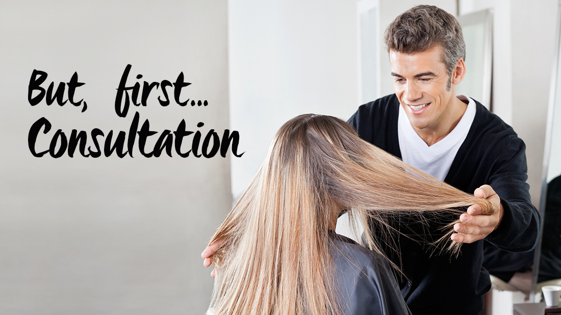 The Proper Hair Consultation to Keep Your Clients Happy
