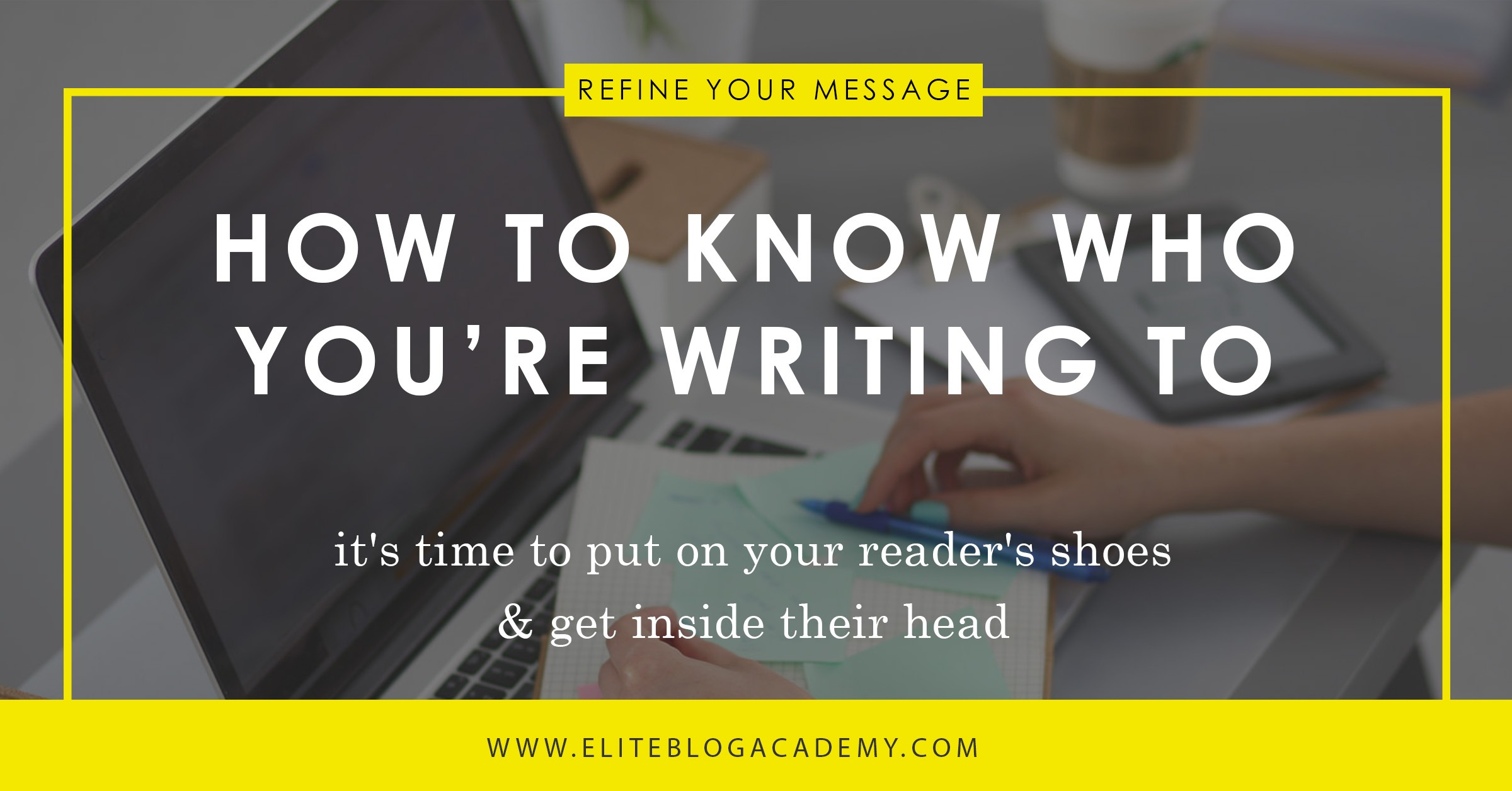 How To Know Who You Re Writing To