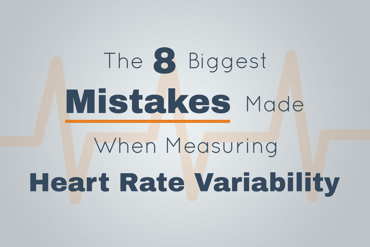 The 8 Biggest Mistakes Made When Measuring Heart Rate