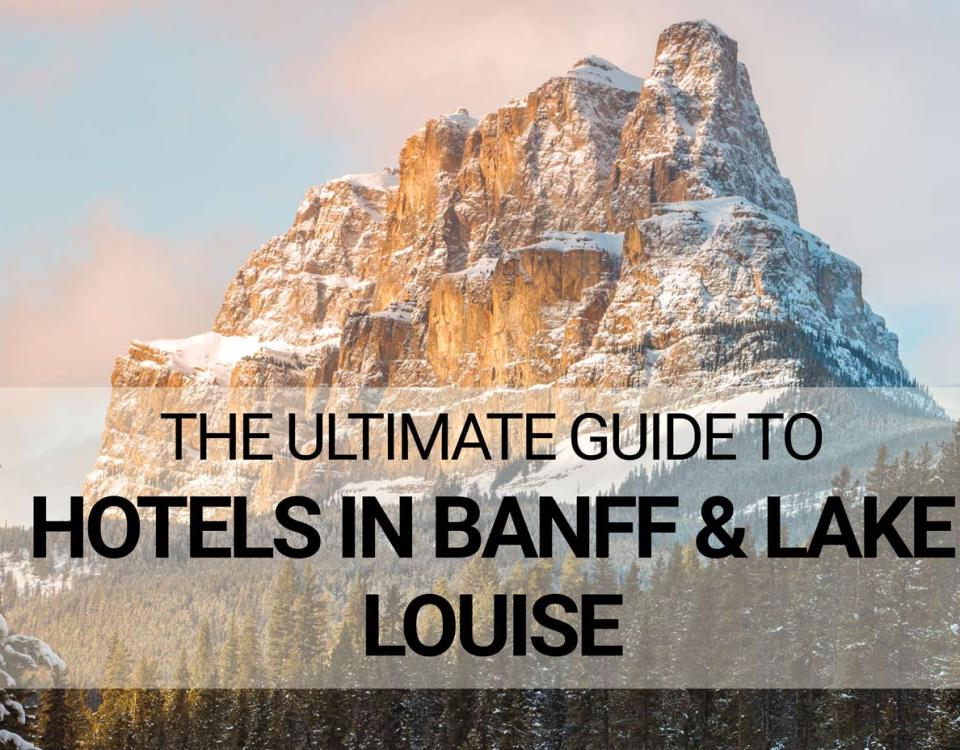 Guide to Hotels in Banff & Lake Louise