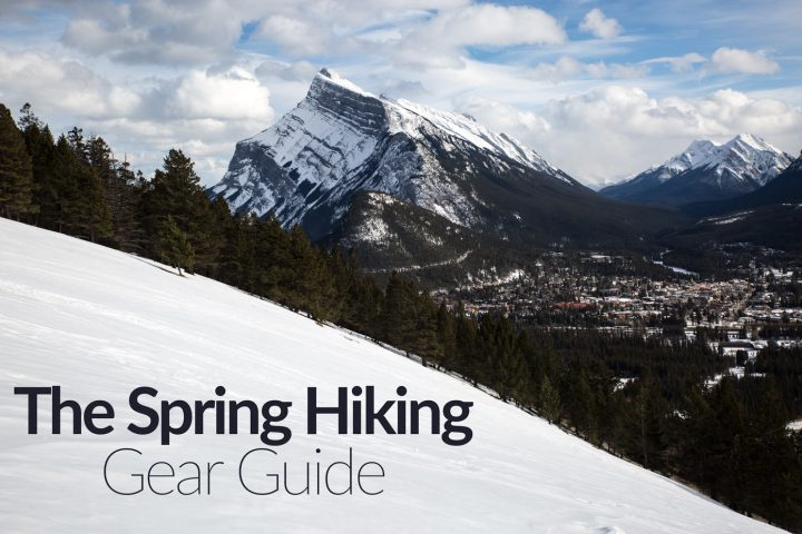 Spring Hiking Gear Guide