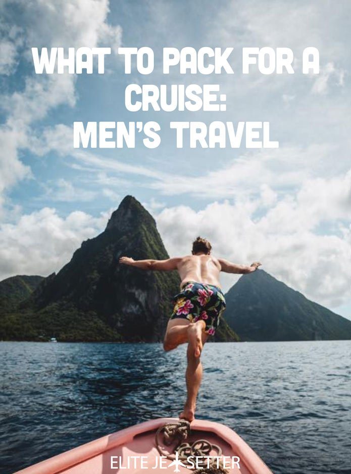 WHAT TO PACK FOR A CRUISE MEN'S