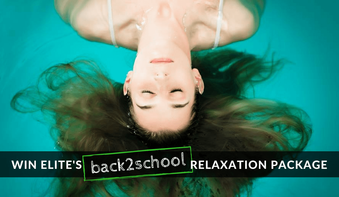 WIN Elite's back2school Relaxation Package!