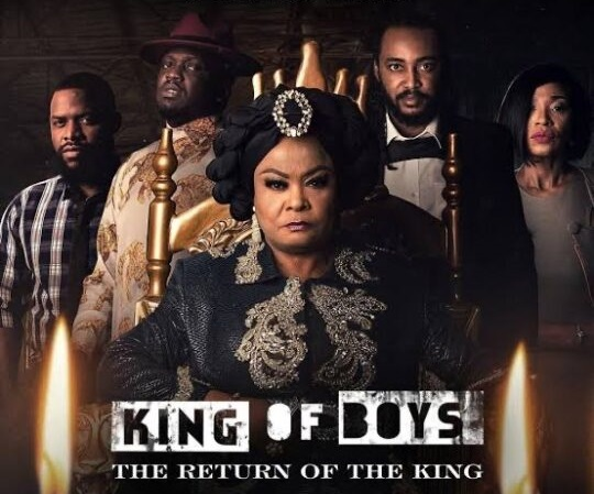 Return of King of Boys: A Movie That Stole My Heart and Night   By Adebayo Sodiq (RSA)