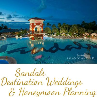 Sandals Destination Weddings and Honeymoon Planning