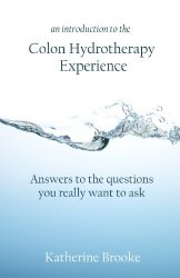 Colon Hydrotherapy Experience